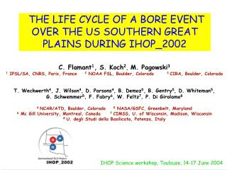 THE LIFE CYCLE OF A BORE EVENT OVER THE US SOUTHERN GREAT PLAINS DURING IHOP_2002