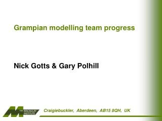 Grampian modelling team progress