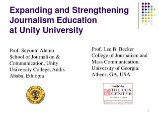 Expanding and Strengthening Journalism Education  at Unity University