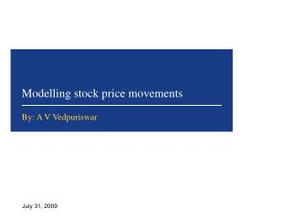 Modelling stock price movements