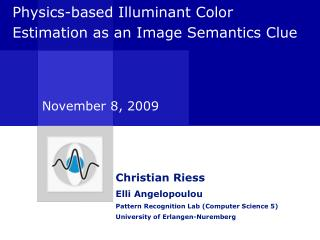 Physics-based Illuminant Color Estimation as an Image Semantics Clue