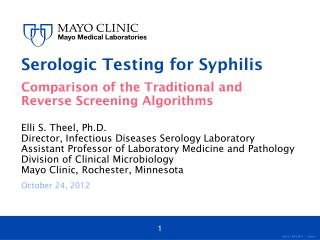 Serologic Testing for Syphilis Comparison of the Traditional and Reverse Screening Algorithms