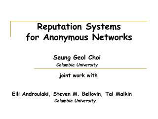 Reputation Systems for Anonymous Networks