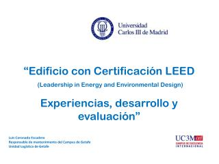"""Edificio con Certificación  LEED ( Leadership  in  Energy  and  Environmental Design )"