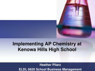 Implementing AP Chemistry at Kenowa Hills High School