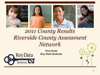 2011 County Results Riverside County Assessment Network