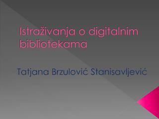 Istraživanja o digitalnim bibliotekama