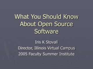 What You Should Know About Open Source Software