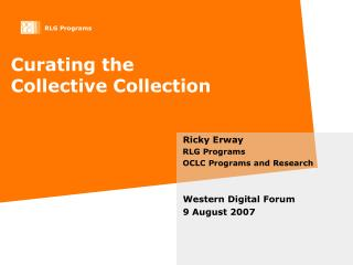 Curating the  Collective Collection