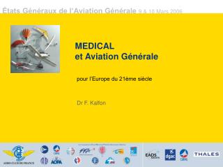 MEDICAL et Aviation G�n�rale