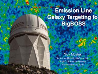 Emission Line Galaxy Targeting for BigBOSS