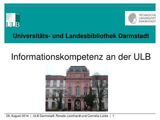 Universitäts- und Landesbibliothek Darmstadt