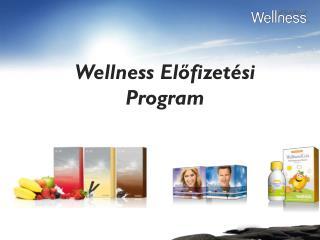 Wellness  Előfizetési  Program
