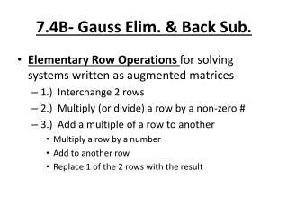 7.4B- Gauss  Elim . & Back Sub.