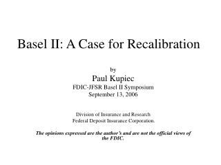 Basel II: A Case for Recalibration