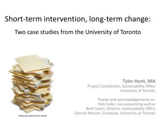 Short-term intervention, long-term change: Two case studies from the University of Toronto