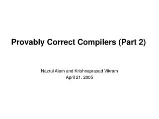 Provably Correct Compilers (Part 2)