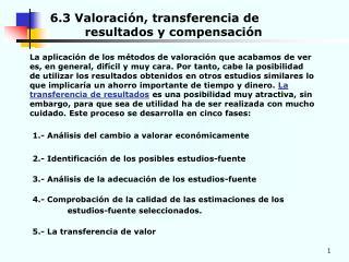 6.3 Valoración, transferencia de   resultados y compensación