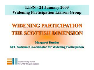 LTSN - 21 January 2003 Widening Participation Liaison Group
