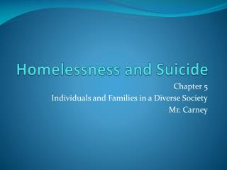 Homelessness and Suicide