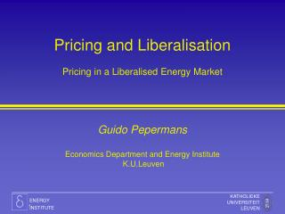 Pricing and Liberalisation Pricing in a Liberalised Energy Market