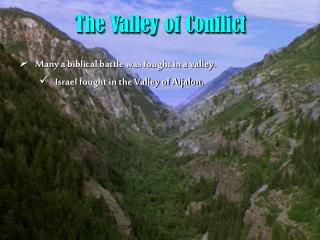 The Valley of Conflict