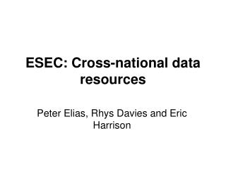 ESEC: Cross-national data resources