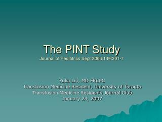 The PINT Study Journal of Pediatrics Sept 2006;149:301-7