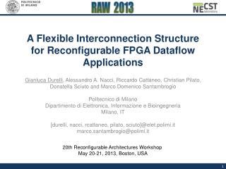 A Flexible Interconnection Structure  for Reconfigurable FPGA Dataflow Applications