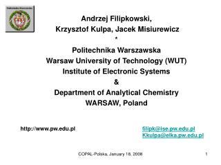 Andrzej Filipkowski ,  Krzysztof Kulpa, Jacek Misiurewicz * Politechnika Warszawska