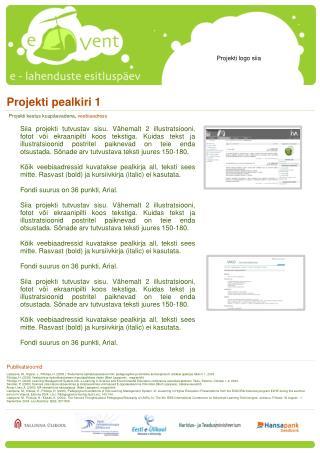 Projekti pealkiri 1