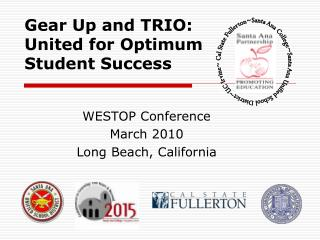 WESTOP Conference March 2010 Long Beach, California