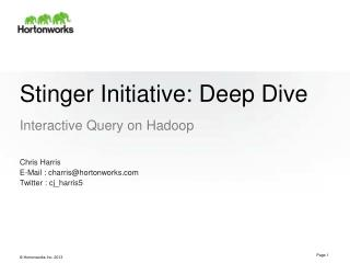 Stinger Initiative: Deep Dive