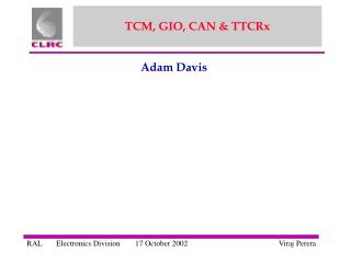 TCM, GIO, CAN & TTCRx