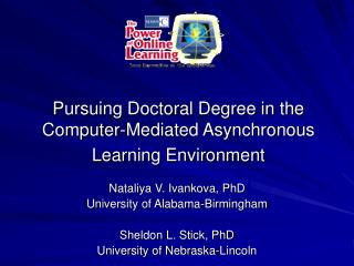 Pursuing Doctoral Degree in the Computer-Mediated Asynchronous Learning Environment