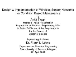 Design & Implementation of Wireless Sensor Networks