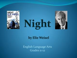 Night by  Elie Weisel