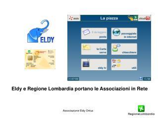 Eldy e Regione Lombardia portano le Associazioni in Rete