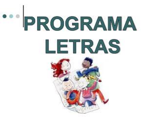 PROGRAMA  LETRAS