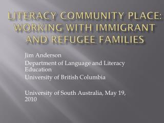 Literacy Community Place: Working with immigrant and refugee families
