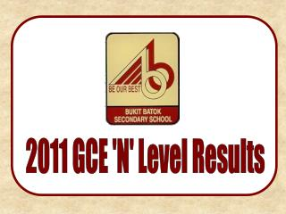 2011 GCE 'N' Level Results
