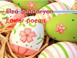 Elza Shaqaryan Easter poems