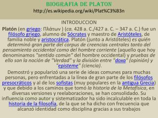 BIOGRAFIA DE PLATON es.wikipedia/wiki/Plat%C3%B3n