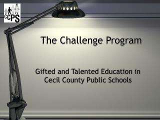 The Challenge Program