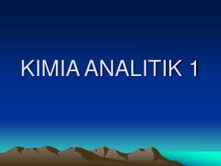 KIMIA ANALITIK 1