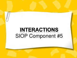 Interactions SIOP Component #5