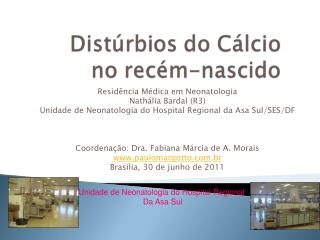 Residência Médica em Neonatologia Nathália Bardal (R3)