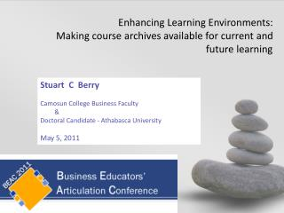 Stuart  C  Berry Camosun College Business Faculty & Doctoral Candidate - Athabasca University
