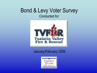 Bond & Levy Voter Survey Conducted for: