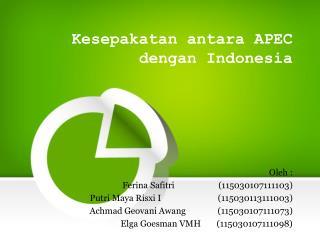 Kesepakatan antara APEC dengan Indonesia